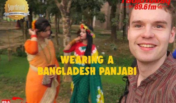 WEARING A BANGLADESH PANJABI FOR THE FIRST DAY OF SPRING – POHELA FALGUN