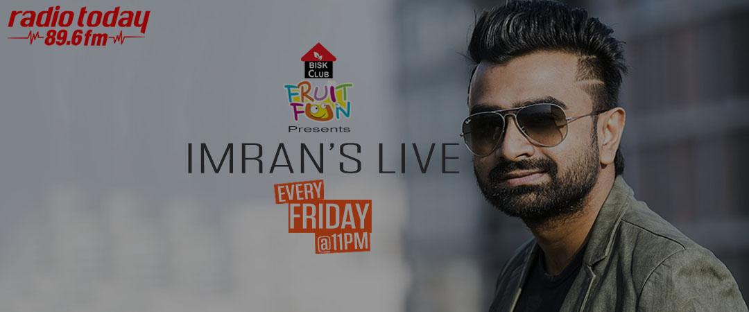 RADIO TODAY Imran's Live