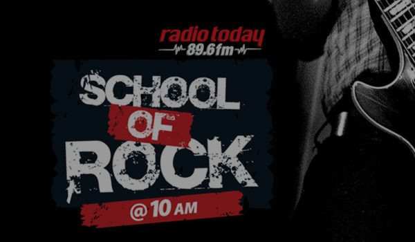 RADIO TODAY SCHOOL OF ROCK