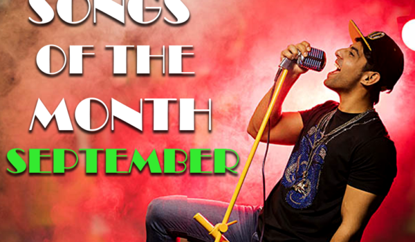 Songs of The Month September