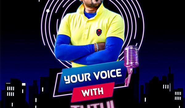 YOUR VOICE WITH RJ TUTUL